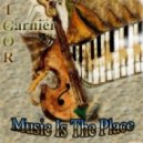 Igor Garnier - Music Is The Place To Be (Original Mix)