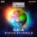 Armin Van Buuren Pres Gaia - Status Excessu D