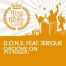 D.O.N.S. feat. Jerique - Groove On (Don & Palm Remix)