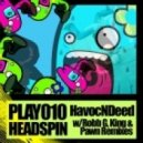 Havocndeed,Skaught Perry - Headspin  (Vocal Mix)