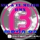 Dirty Freek - Movin On (Nil & El Mejor Remix)