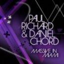 Paul Richard & Daniel Chord - Massive In Miami (David Amo & Julio Navas Remix)