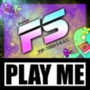 FS - Yup (Original Mix)