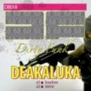 Deakaluka - Loudness (Original Mix)