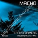 Macho - Transformers - Red Key Mix