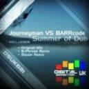 Journeyman, Barrcode - Summer Of Dub - Original Mix