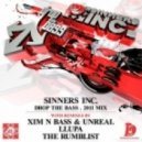 Sinners Inc. - Drop The Bass 2011 - The Rumbl