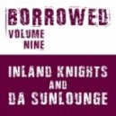 Inland Knights and Da Sunlounge - Little Bit More