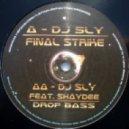 DJ Sly - Final Strike