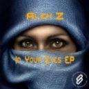 Alex Z - In Your Eyes (Original Mix)