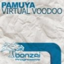 Pamuya - Virtual Voodoo