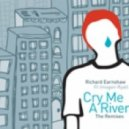 Richard Earnshaw feat. Imogen Ryall - Cry Me A River (Richard Earnshaw Classic Dub)
