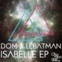 Dom & Lebatman - Isabelle