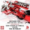 Sinners Inc. - Drop The Bass 2011 (The Rumblist Remix)