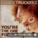 Funky Truckerz feat. Gathan Cheema - You\'re The One For Me (Reza Remix)