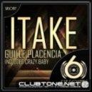 Guille Placencia - Itake (Original Mix)