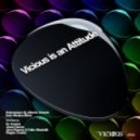 Submission DJ & Alberto Velarde ft. Monica Moss - Vicious Is An Attitude (Jesse Garcia Remix)