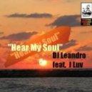DJ Leandro Ft. J Luv - Hear My Soul (Jonny Montana & Craig Stewart Vocal Remix)