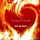 Sergey Parshutkin - Feel my Heart(radio edit)