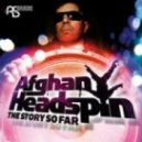 Afghan Headspin - The King