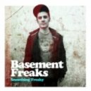 BASEMENT FREAKS - Down In The Basement