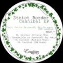 Strict Border - Cannibal (Jackspot remix)