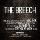Maetrik & Swat-Squad - The Breech (Swat-Squad Remix)