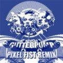 NOISIA - Gutterpump (Pixel Fist remix)