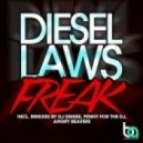 Diesel Laws - Freak (Angry Beavers Remix)
