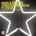 Nari & Milani and Cristian Marchi feat Shena - Take Me To The Stars (Cristian Marchi & Paolo Sandrini Main Mix)