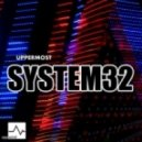 Uppermost - System32 (Original mix)