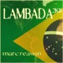 Marc Reason - Lambada 2011 (Crazy Z Remix)