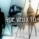 Yelle  - Que Veux Tu (Madeon Extended Remix)