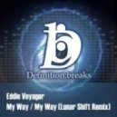 Eddie Voyager - My Way - Original Mix