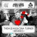 Anna Lunoe & Wax Motif - Love Ting ( Them Jeans Remix )