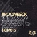 Broombeck - Tik Tik Tak Boom (Mario Ochoa Remix)