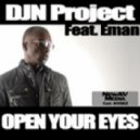 DJN Project feat. Eman - Open Your Eyes (Mojazz\\\'s B-boy N Soul Vocal)