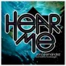 Jono Fernandez feat. Katrina Noorbergen - Hear Me (Digital Lab Remix)