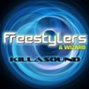 Freestylers & Wizard - Killasound (Original Mix)
