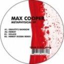 Max Cooper - Gravity\'s Rainbow