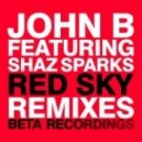 John B - Red Sky (feat. Shaz Sparks - Subsonik & Smooth Remix)