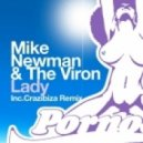 Mike Newman, The Viron - Lady - Crazibiza Remix