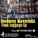 Corduroy Mavericks - Unsettled (Original Mix)