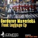Corduroy Mavericks - Werk That (Original Mix)
