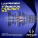 Luca Fregonese Ft. Sterling Void - It\\\'s All Right 2011 (House Bros Back To Classic)