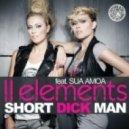 2Elements feat.Sua Amoa - Short Dick Man 2011 (Boris Roodbwoy & Ezzy Safaris Remix)