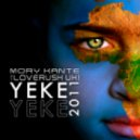 Mory Kante vs. Loverush UK! - Yeke Yeke 2011 (Mark Sherry\'s Acid Burst Remix)