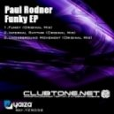 Paul Rodner - Funky (Original Mix)