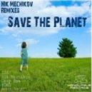 Nik Mechikov - Save The Planet (Progressive Mix)
