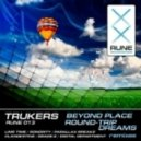 Trukers - Beyond Place (Sonority Remix)